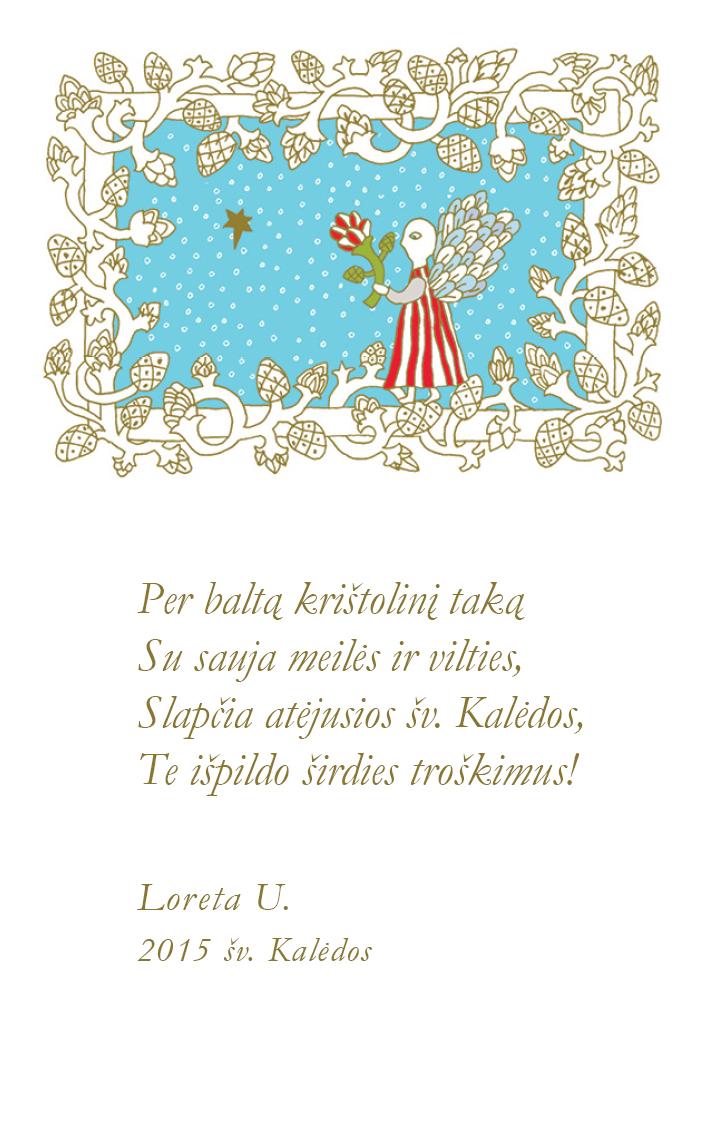 Dailininkės Loretos Uzdraitės šventinis sveikinimas.