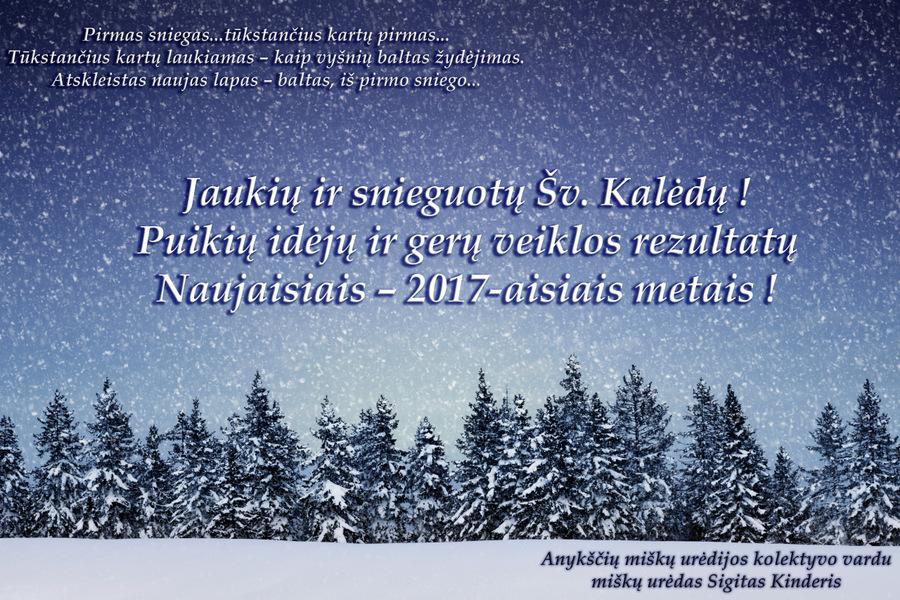 Sigito Kinderio, Anykščių miškų urėdo, sveikinimas