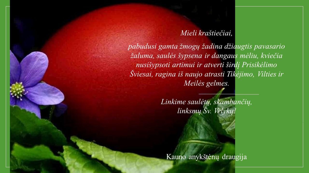 Kauno anykkštėnų draugijos ir jos pirmininkės Jolantos Zabulytės sveikinimas.