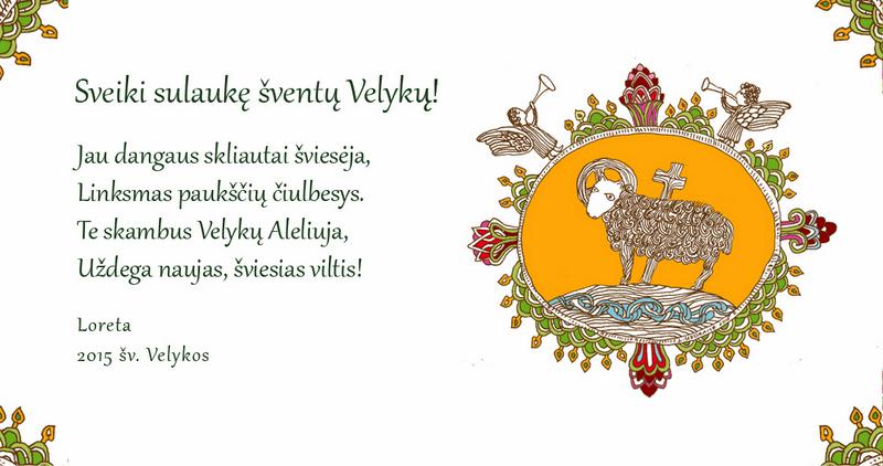Vilniaus anykštėnės dailininkės Loretos Uzdraitės velykinis sveikinimas.