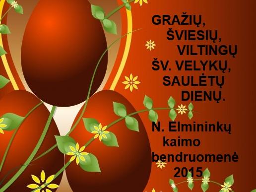 Naujųjų Elmininkų kaimo bendruomenės sveikinimas.