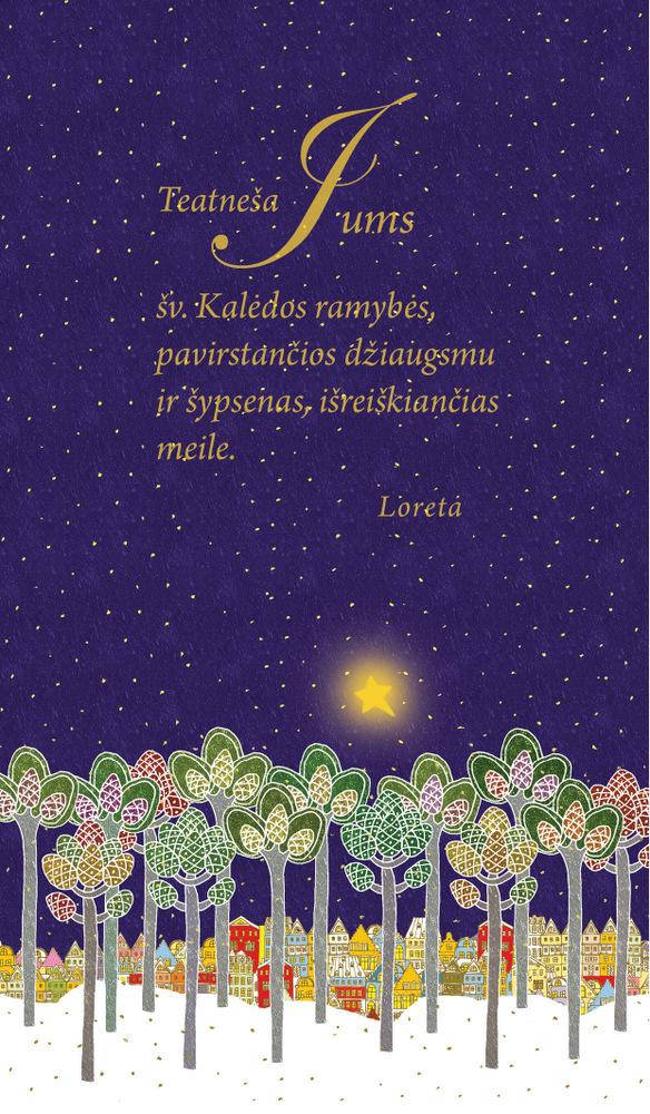 Vilniaus anykštėnės Loretos Uzdraitės šventinis sveikinimas.